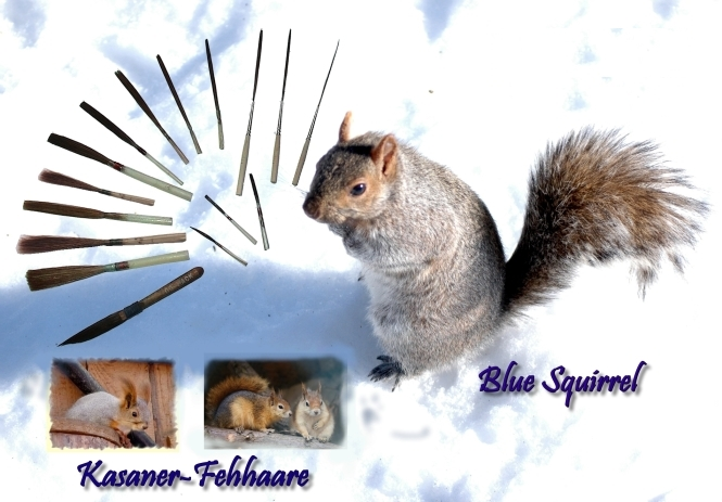 Schlepppinsel Kadaner Fehhare und Blue Squirrel